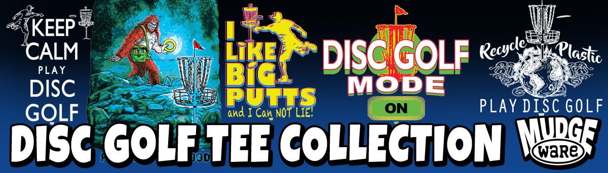 Disc Golf T-Shirt Collection Mudge Studios